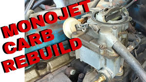 gm rochester monojet carb rebuild youtube