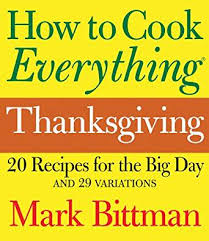 how to cook everything thanksgiving kindle edition by