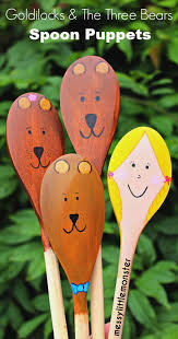 goldilocks and the three bears spoon puppets messy little monster