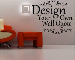 Customize Wall Decal Custom Wall Decals Create Your Own - Wall sticker design your own