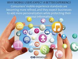 a better experience mobile users expect a better experience