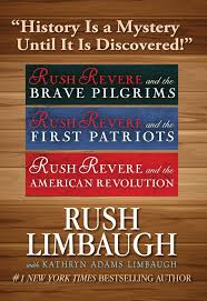 rush limbaugh thanksgiving adventures of rush revere rush revere and the brave pilgrims