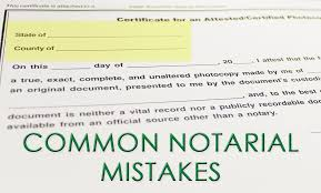 common notary mistakes florida notaries notary blog