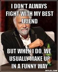 Fight Meme - funny memes about friends fighting image memes at relatably com