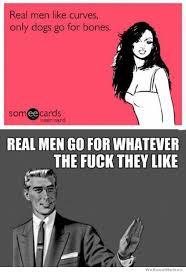 Real Men Meme - real men like curves meme collection