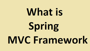 what is spring what is spring mvc framework web dev design and tips