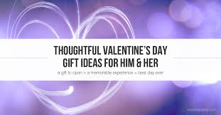 21 thoughtful s day gifts great valentines day ideas for 21 thoughtful s day