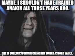 Darth Sidious Meme - darth sidious meme generator imgflip