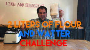 Water Challenge Dangerous 2 Liters Of Flour And Water Challenge Extremely Dangerous