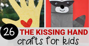 the kissing hand crafts that are perfect for back to
