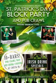 St Patrick U0027s Day 2017 Pub Crawl U0026 Block Party Club Crawl San