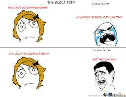 Guilt Meme - the guilt trip by ritar meme center