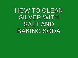 how to clean silver with baking soda and salt clean silver