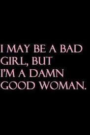 Good Woman Meme - 221 badly quotes by quotesurf