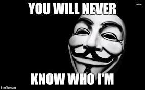 Anonymous Meme - anonymous imgflip