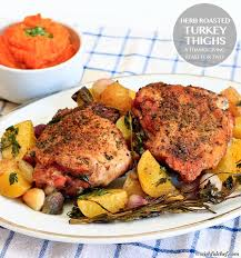 roasted turkey thighs a thanksgiving feast for two wishful chef