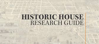historic house research guide indiana landmarks