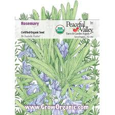 peaceful valley organic rosemary seeds groworganic com