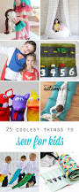 Halloween Gifts For Teens 25 Coolest Things To Sew For Kids Diy Gift Ideas It U0027s Always