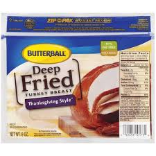 butterball fried turkey butterball fried thanksgiving style turkey breast 8 oz