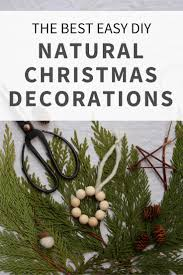 easy diy natural christmas decorations a round up of favourites