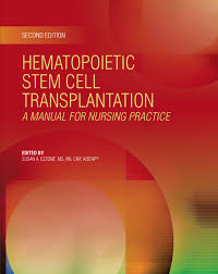 hematopoietic stem cell transplantation a manual for nursing