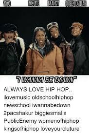 Love Hip Hop Meme - thd molyte brandy queen latifah uwarraeedouvap always love hip hop