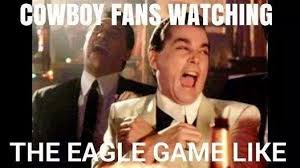 Cowboys Fans Be Like Meme - 22 meme internet cowboy fans watching the eagle game like