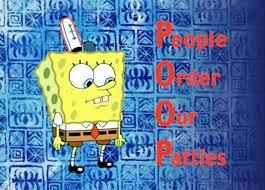 You Like Krabby Patties Meme - people order our patties spongebob