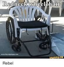 Wheelchair Meme - 25 best memes about redneck wheelchair redneck wheelchair memes