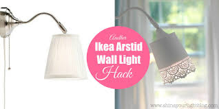 Ikea Lighting Hacks by Another Ikea Arstid Wall Light Hack Shine Your Light