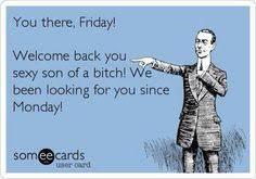 Sexy Friday Memes - sexy friday meme funny pinterest friday meme and meme