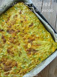 ricette con fiori di zucchina al forno ogni riccio un pasticcio di cucina frittata in forno con