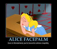 Meme Facepalm - alice in wonderland facepalm by fearoftheblackwolf on deviantart