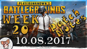 pubg 1 0 patch notes pubg обновление неделя 20 10 08 2017 patch notes week 20