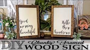 diy chunky framed wood signs youtube
