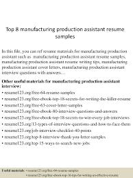 Resume For Manufacturing Jobs by Top8manufacturingproductionassistantresumesamples 150516014940 Lva1 App6892 Thumbnail 4 Jpg Cb U003d1431741029