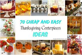 70 cheap and easy thanksgiving centerpieces ideas coo architecture