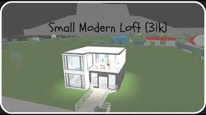 Loft Modern by Roblox Welcome To Bloxburg Small Modern Loft 31k Youtube
