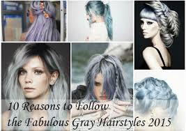 new hair styles and colours for 2015 10 reasons to follow the fabulous gray hairstyles vpfashion