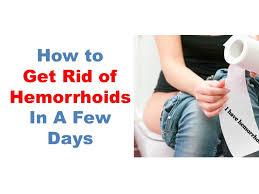 best hemorrhoids treatment how to get rid of hemorrhoids fast