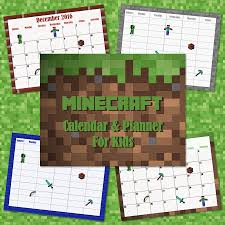 free 2017 2018 minecraft calendar and planner for kids planners