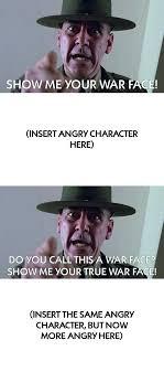 War Face Meme - show me your war face meme by mariostrikermurphy on deviantart