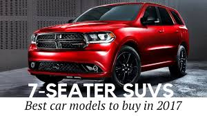 best mercedes suv to buy 10 best 7 seater suvs and 3 row cars to buy in 2017