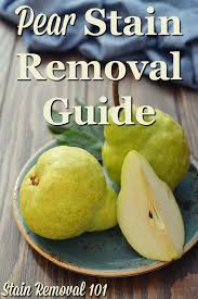 Mayonnaise Stain Removal Guide Mayonnaise Upholstery And Household Pear Stain Removal Guide Pear Upholstery And Frugal
