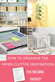 how to organise the paper clutter inspiration paper clutter
