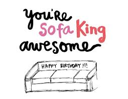 im sofa king we todd did sofa king awesome a