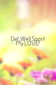 sweet get well soon my quotes sayings