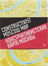 Moscow Map News New Map Celebrates Moscow U0027s Constructivist Architecture