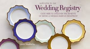 neiman wedding registry neiman registry wedding registries weddings